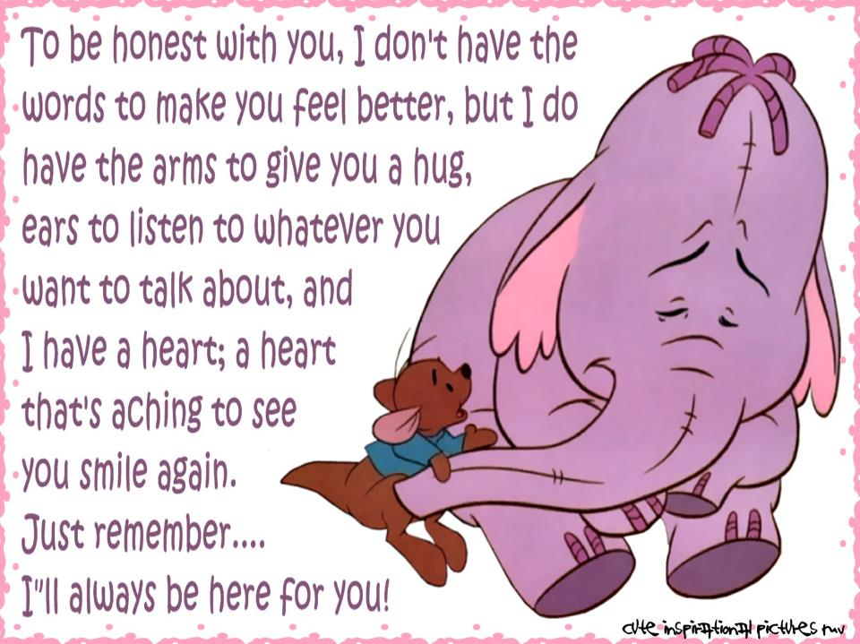 I Ll Always Be Here For You Quotes: Poopsie: To Be Honest With You, I Don't Have The Words To