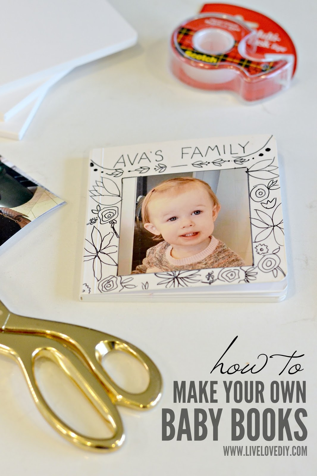 Livelovediy How To Create A Personalized Baby Photo Book