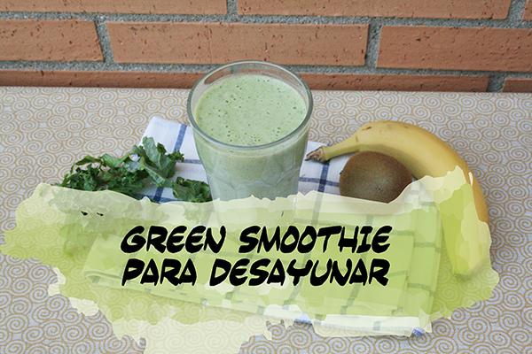 Green smoothies, beneficios y recetas