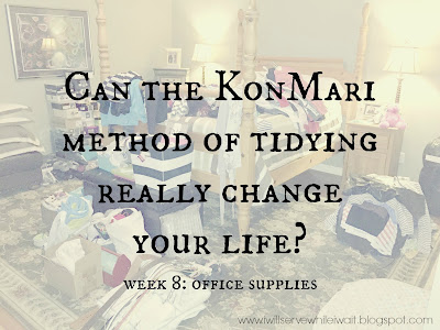 While I'm Waiting...KonMari week 8