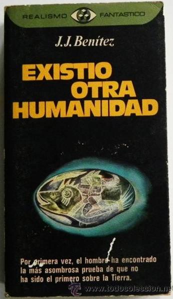 Existió otra Humanidad de J. J. Benítez