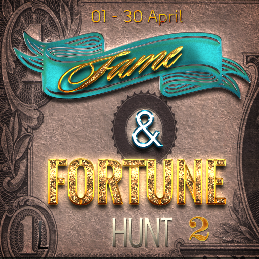 Fame and Fortune Hunt