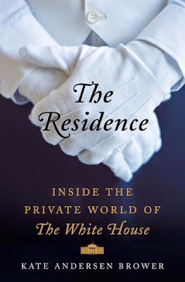 The Residence by Kate Andersen Brower - book cover