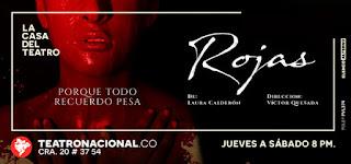 ROJAS | Casa del Teatro Nacional