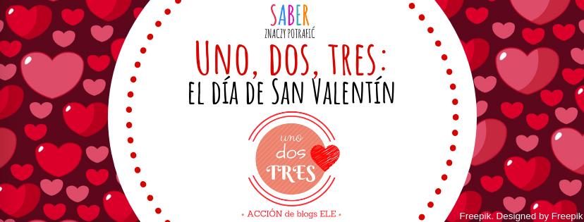 UNO, DOS, TRES: el Día de San Valentín | Walentynki