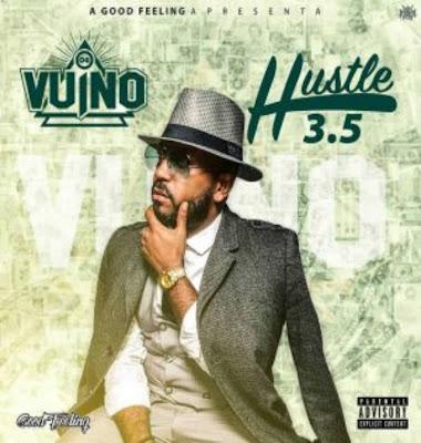 OG Vuino - Hustle 3.5 (Rap) Download Mp3 - 2018