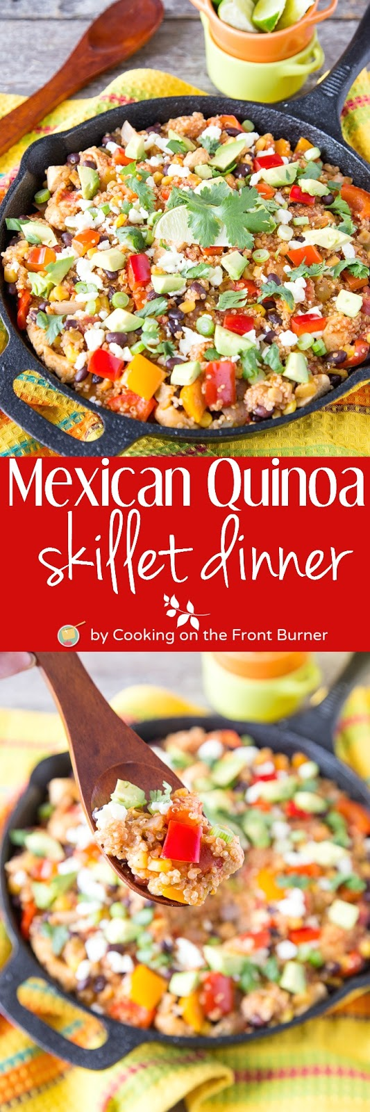 Mexican Quinoa Skillet | Cooking on the Front Burner