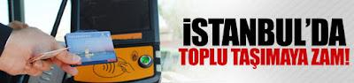 http://tarafsizhaber.blogspot.com/2017/06/istanbulda-toplu-tasmaya-zam.html