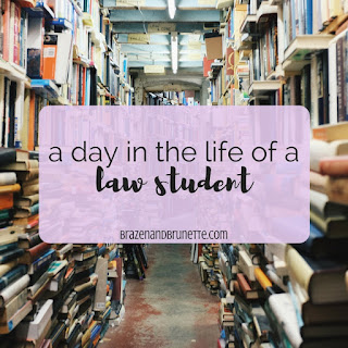 managing your time in law school | brazenandbrunette.com