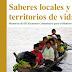 SABERES LOCALES Y TERRITORIOS DE VIDA