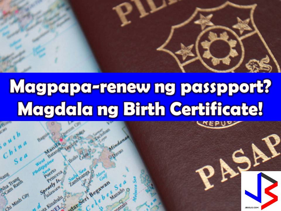 Renewing your passport? Take a look on your birthplace if it is complete.  Starting this August 2017, e-passport requires the exact birth place in passports and to validate this issue, applicants for passport renewal must bring their authenticated birth certificate.  So to avoid delay for renewal, don't forget to bring your Birth Certificate from National Statistics Office. This is a reminder of Philippine missions to all Filipinos especially Overseas Filipino Workers (OFW) abroad who are renewing their passport in the mission, consulates or embassy.