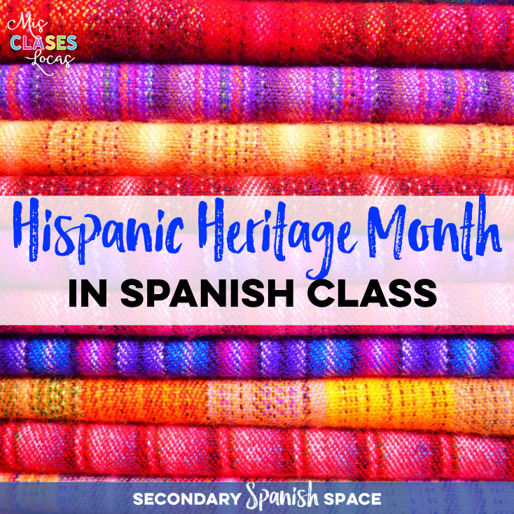 Hispanic Heritage Month in Spanish Class