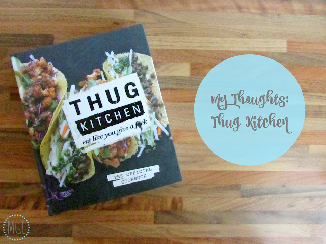 My General Life - My Thoughts Thug Kitchen Review (Vegan)