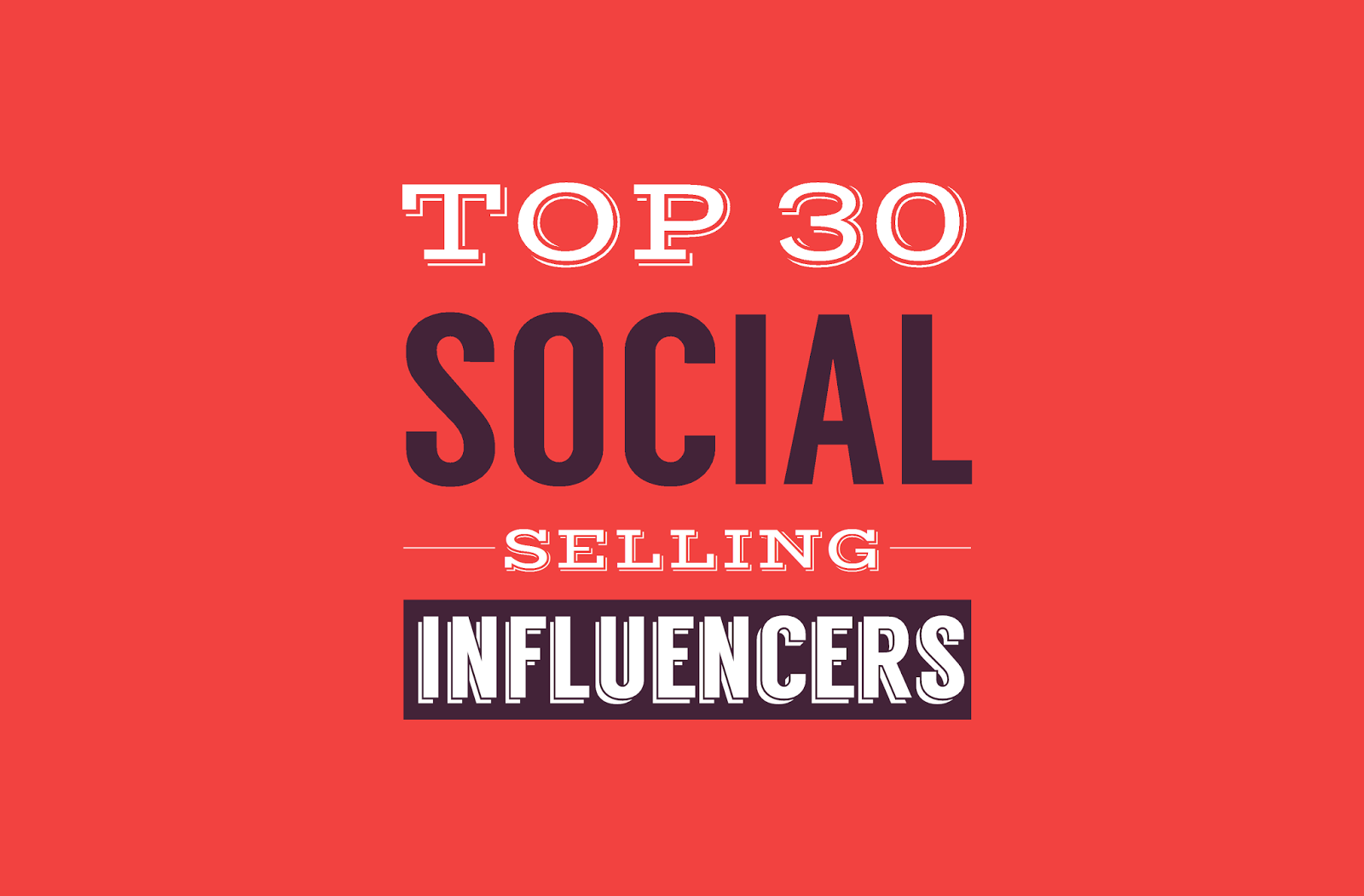 Top 30 Social Selling Influencers - infographic