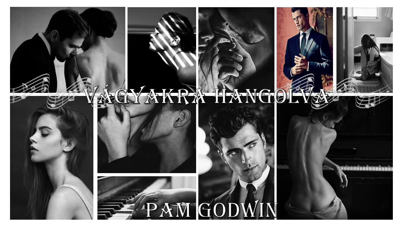 Értékelés - Pam Godwin: Vágyakra hangolva