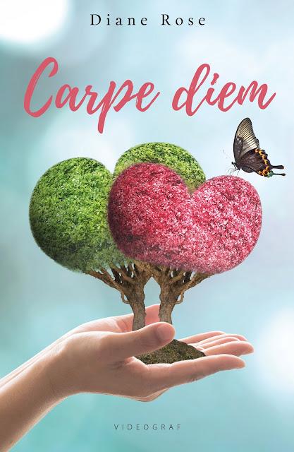 "ZAPOWIEDŹ | ""CARPE DIEM"" - DIANE ROSE [PATRONAT: MOZAIKA LITERACKA]"