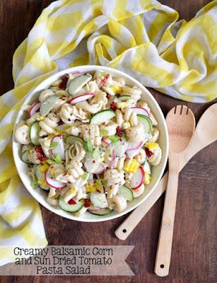 Creamy Balsamic Corn and Sun Dried Tomato Pasta Salad