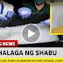 PANOORIN: Ilang kilong shabu nasamsam sa isang Chinese, suspek mabibitay!