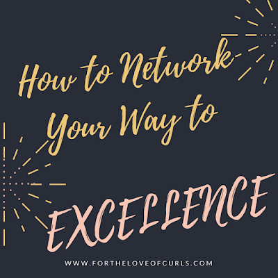 How to Network Your Way to Excellence
