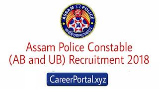 Assam Police Constable Recruitment 2018
