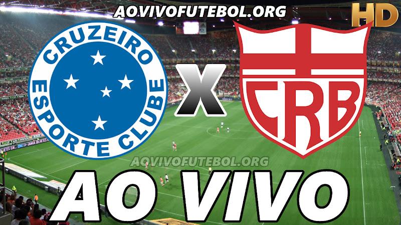 Assistir Cruzeiro vs CRB Ao Vivo HD