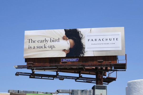 early bird is suck-up Parachute Home billboard