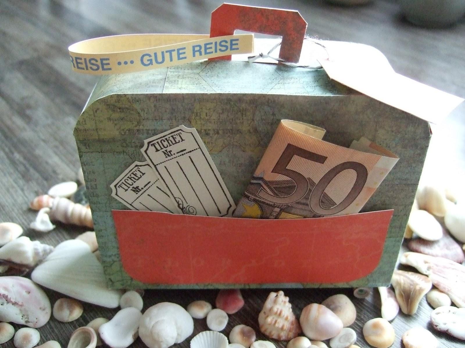 Geldgeschenke Basteln Reisekoffer Geldgeschenke Kuche Basteln