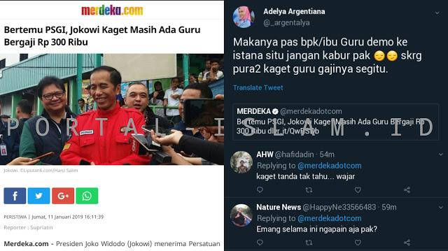 Jokowi Kaget Masih Ada Guru Bergaji 300Ribu, Warganet: Makanya Jangan Kabur Waktu Didemo