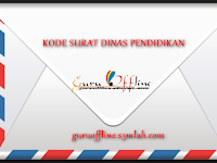 Download Kumpulan Kode Surat Sekolah Dinas Pendidikan