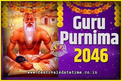 2046 Guru Purnima Pooja Date and Time, 2046 Guru Purnima Calendar