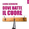 """[Letture] Lettura bollente per l'estate: """"Dove batte il cuore"""", l'ultimo erotico di Laura Schiavini"""