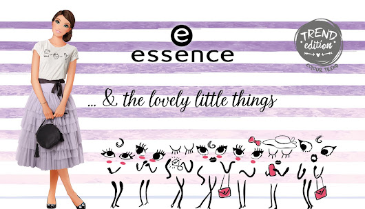 "[Preview] Essence Trend Edition ""& the lovely little things"""
