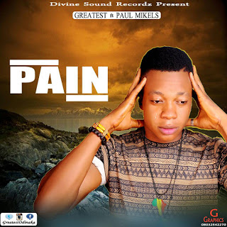 Music: Greatest Ft Paul Mikels - Pain (Prod By Greatest)
