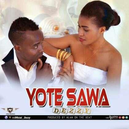Download Mp3 | Dezzy - Yote Sawa