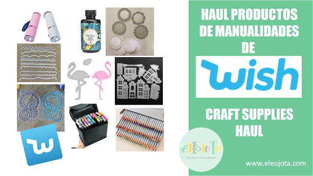 haul manualidades wish