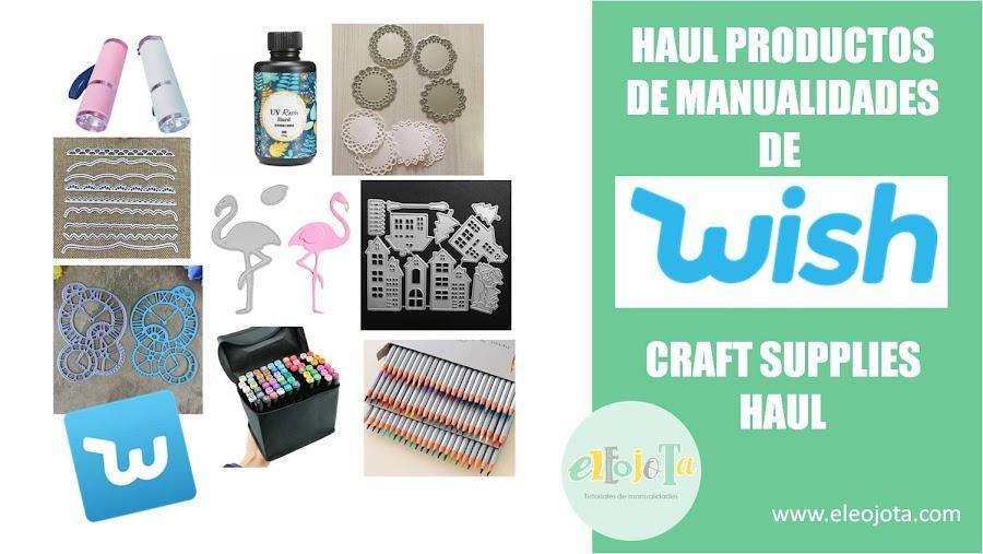 haul manualidades wish