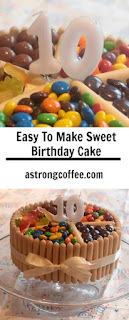 easy to make sweet birthday cake, perfect for tweens and teens