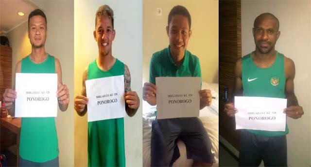 Dian Agus, Irfan Bachdim, Evan Dimas, dan Boaz Solossa memberi ucapan selamat ulang tahun untuk Ponorogo.