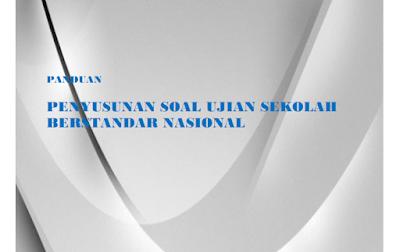 Panduan Penyusunan Soal USBN SD SMP SMA SMK 2018
