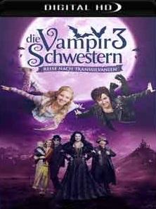 As Irmãs Vampiras 3 – Viagem para a Transilvânia 2018 Torrent Download – WEB-DL 720p e 1080p Dublado / Dual Áudio