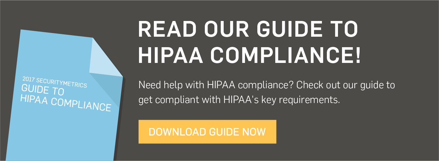 SecurityMetrics Guide to HIPAA Compliance 2017