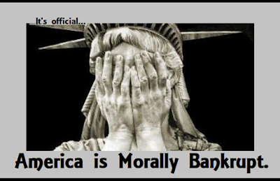 America has become morally bankrupt