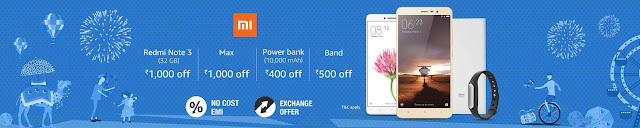 Redmi Note 3 Mi Max Rs.1000/- Off Power Bank 10,000 mAh Rs.400/- off Band Rs.500/- off