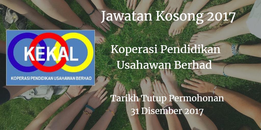Jawatan Kosong Koperasi Pendidikan Usahawan Berhad 31 Disember 2017