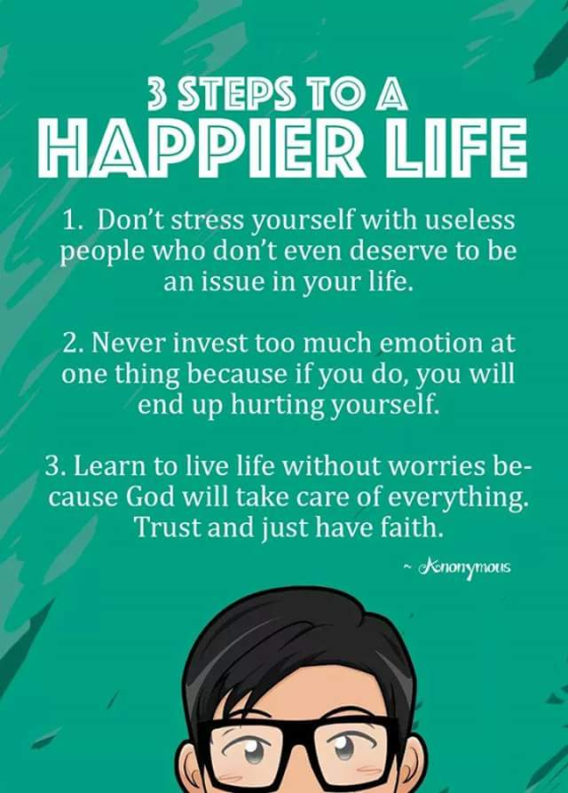3 Step To A Happier Life!
