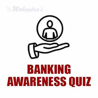 Banking Awareness Quiz For NABARD Exam : 23 - 04 - 18