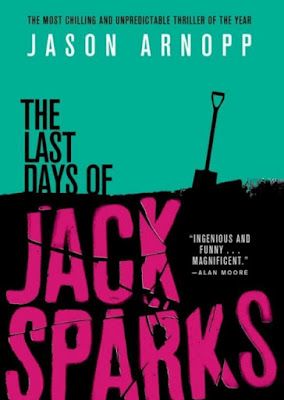 The Last Days of Jack Sparks by Jason Arnopp - book cover