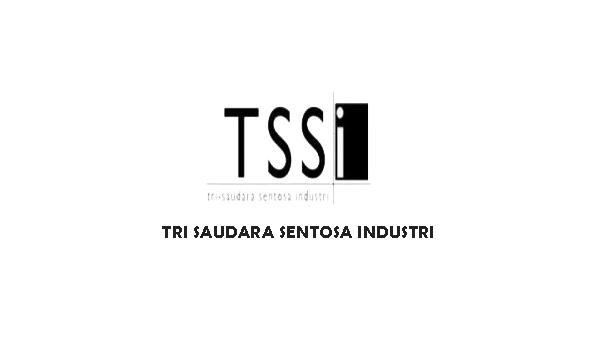 INFO Lowongan Kerja Hari Ini di Cikarang Via Pos PT Tri-Saudara Sentosa Industri (PT. TSSI)
