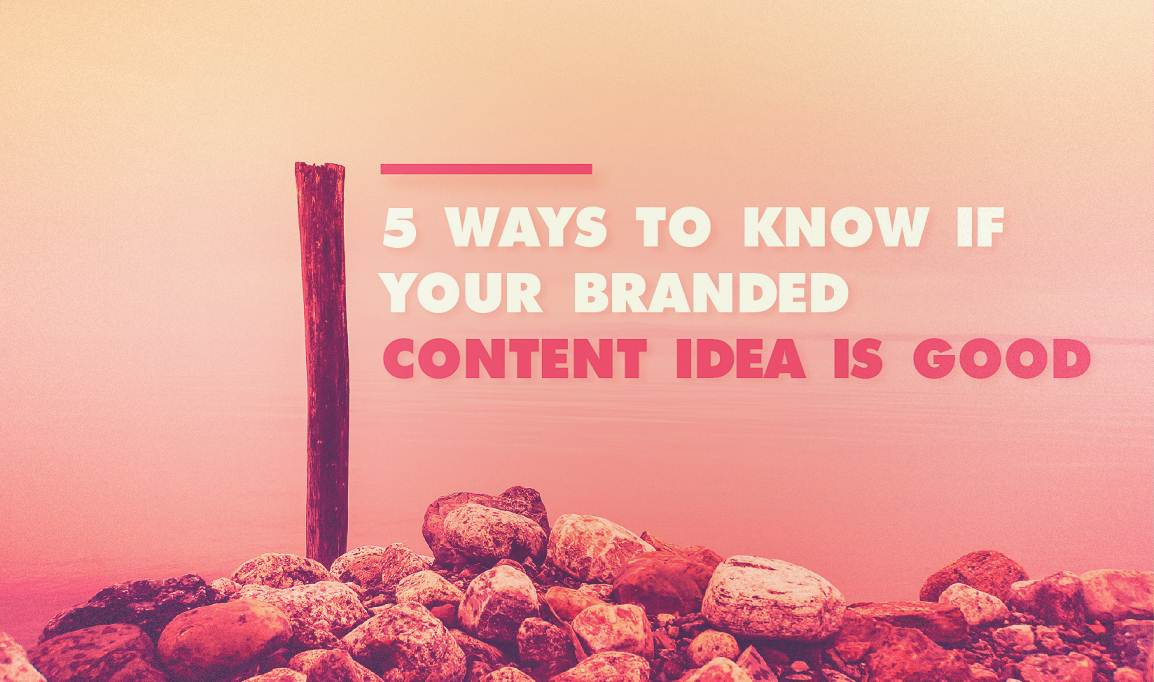 5 Ways to Know if Your Branded Content Is Good - #infographic #socialmedia