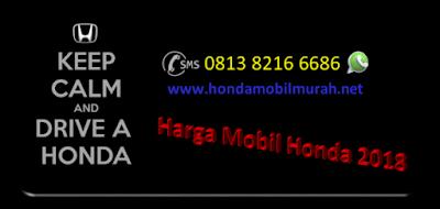 Harga Mobil Honda 2018
